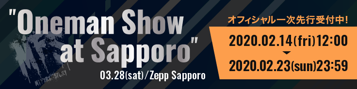 Oneman Show at Sapporo【オフィシャル一次先行】(TOPイメージ下)